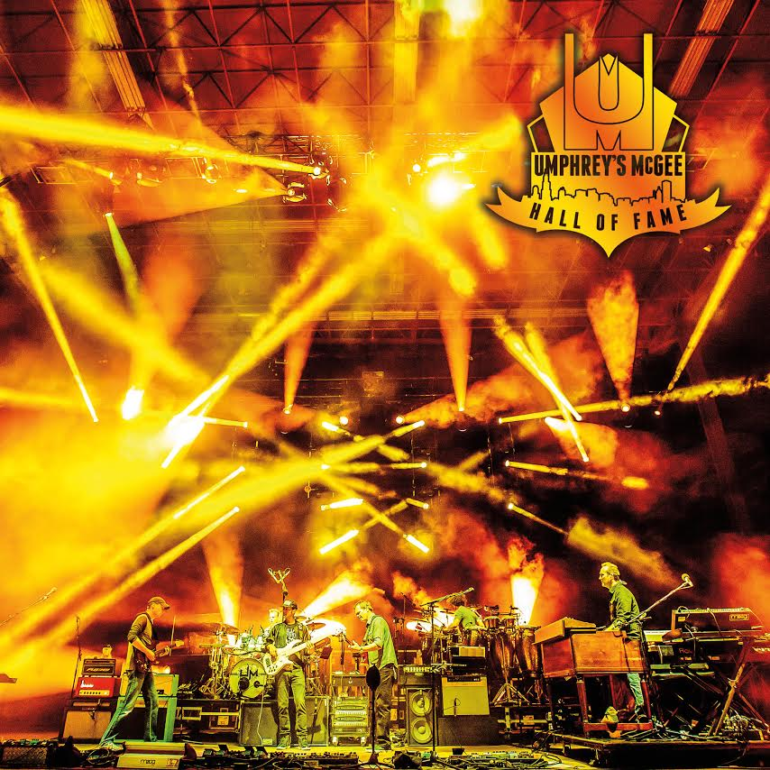 Hall Of Fame Class Of 2016 Now Available Umphrey S Mcgee